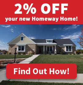 2% off your new Homeway Home!