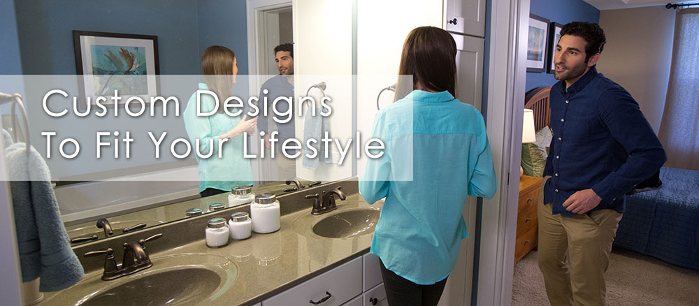 Custom Designs to Fit Your Lifestyle