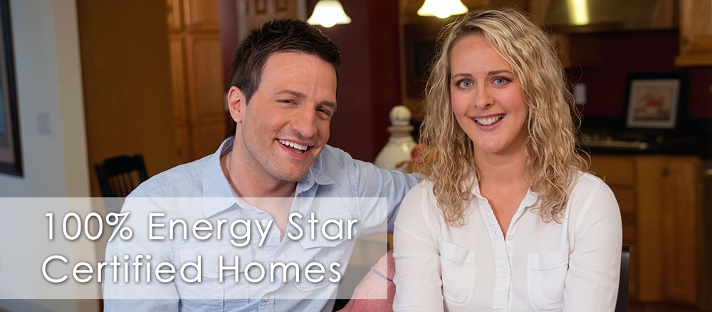 100% Energy Star Certified Homes