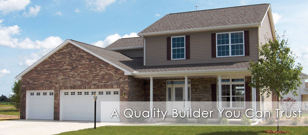 A Quality Builder You Can Trust